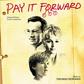 Pay It Forward by Thomas Newman