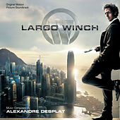 Largo Winch von Alexandre Desplat