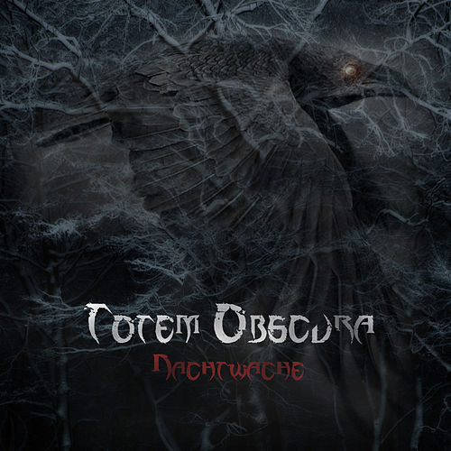 Nachtwache - EP by Totem Obscura