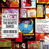 The Per Gessle Archives - The Roxette Demos!, Vol. 2 by Per Gessle