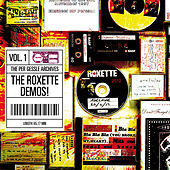 The Per Gessle Archives - The Roxette Demos!, Vol. 1 by Per Gessle