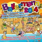 Ballermann 2014 – Die XXL Mallorca Schlager Fan Party Deluxe vom Closing 2015 über das Oktoberfest bis zur Opening Edition 2016 de Various Artists