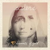 Diamonds of Gold by Sisters