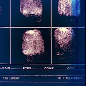 No Fingerprints - Single by Tia London