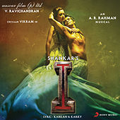 I (Original Motion Picture Soundtrack) by A.R. Rahman