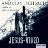 Das Jesus Video von Andreas Eschbach