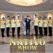 40 Aniversario by Nativo Show