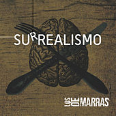 Surrealismo de Los de Marras