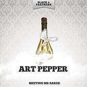 Meeting Mr Baker by Art Pepper