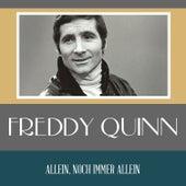 Allein, noch immer allein von Freddy Quinn