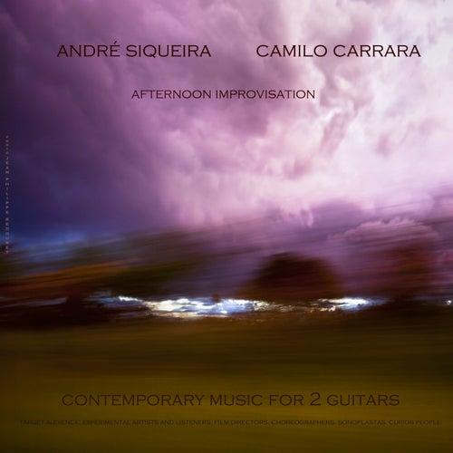 Afternoon Improvisations - Contemporary Music for 2 Guitars de Camilo Carrara