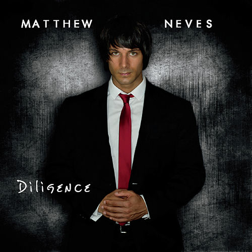 Diligence by Matthew Neves