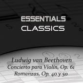 Beethoven: Violin Concerto Op. 61 - Romance Op. 40 & Romance Op. 50 by Alexander Pervomaisky