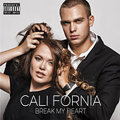 Break My Heart de California (Hip-Hop)