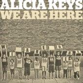 We Are Here de Alicia Keys