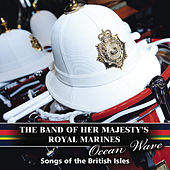 Ocean Wave de The Band Of Her Majesty''s Royal Marines