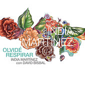 Olvide Respirar de India Martinez