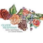 Olvide Respirar by India Martinez