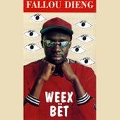 Weex Bët by Fallou Dieng