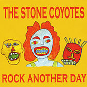 Rock Another Day de The Stone Coyotes