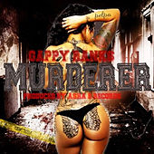 Murderer - Single by Gappy Ranks