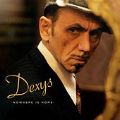 Nowhere Is Home (Live at The Duke of York's Theatre) by Dexys