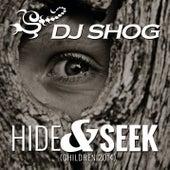 Hide & Seek (Children 2014) von DJ Shog