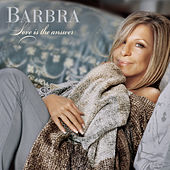 Love Is The Answer von Barbra Streisand
