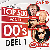 Q-music Top 500 van de 00's (2014) - deel 1 van Various Artists