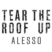 Tear The Roof Up de Alesso