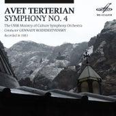 Avet Terterian: Symphony No. 4 by Gennady Rozhdestvensky