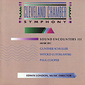 Sound Encounters III: Works by Schuller, Lutoslawski and Cooper by Various Artists