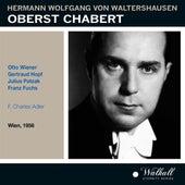 Waltershausen: Oberst Chabert (Recorded 1956) de Various Artists