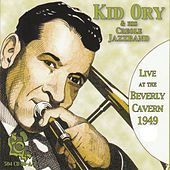 Live at the Beverly Cavern 1949 by Kid Ory