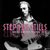 Bread & Roses Festival 1978 (Live) de Stephen Stills