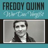 Wer das Vergißt von Freddy Quinn