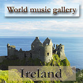 World Music Gallery - Ireland by Various Artists