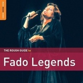 Rough Guide To Fado Legends by Various Artists