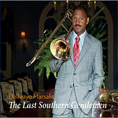 The Last Southern Gentleman di Delfeayo Marsalis