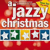 A Jazzy Christmas: Tenor Sax Play-Along von The Great Backing Orchestra