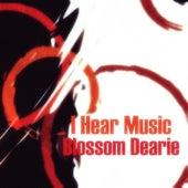 I Hear Music by Blossom Dearie