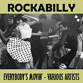 Rockabilly - Everybody's Movin' by Various Artists