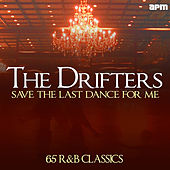 Save the Last Dance for Me - 65 R&B Classics de The Drifters
