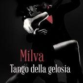Tango della gelosia von Milva