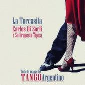 La Torcasita de Carlos Di Sarli y su Orquesta Típica