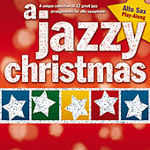 A Jazzy Christmas: Alto Sax Play-Along von The Great Backing Orchestra