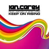 Keep On Rising von Ian Carey
