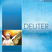 Spiritual Healing by Deuter