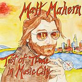 Test of Time in Music City by Matt Mahern