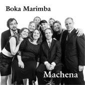 Machena by Boka Marimba